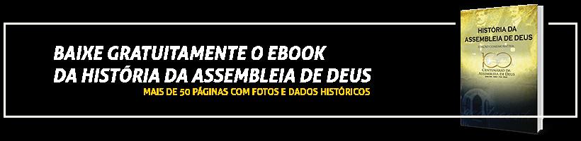 Baixar Ebook - História da Assembleia de Deus