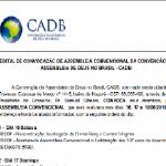 EDITAL DE CONVOCAÇÃO DE ASSEMBLEIA CONVENCIONAL DA CONVENÇÃO DA ASSEMBLEIA DE DEUS NO BRASIL – CADB