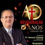 15 anos da Assembleia de Deus Restauração